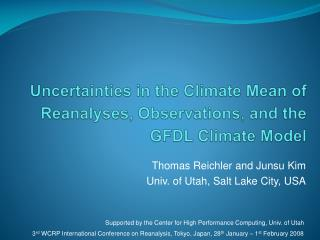 Uncertainties in the Climate Mean of  Reanalyses, Observations, and the GFDL Climate Model