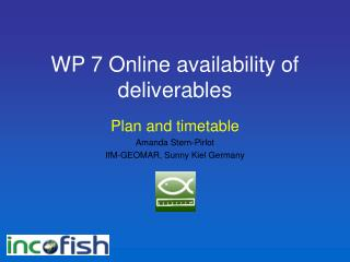 WP 7 Online availability of deliverables