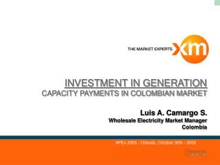 INVESTMENT IN GENERATION CAPACITY PAYMENTS IN COLOMBIAN MARKET