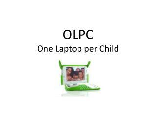 OLPC One Laptop per Child