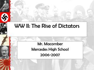 WW II: The Rise of Dictators