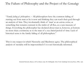 The Failure of Philosophy and the Project of the  Genealogy