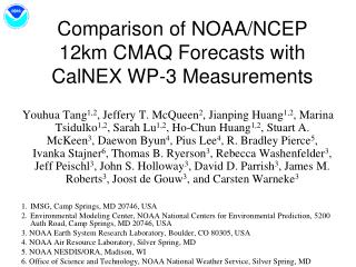 Comparison of NOAA/NCEP 12km CMAQ Forecasts  with  CalNEX WP-3 Measurements