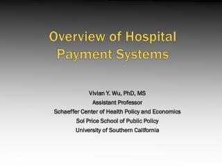 Overview of Hospital  Payment Systems