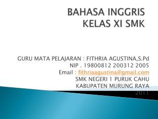 BAHASA INGGRIS  KELAS XI SMK