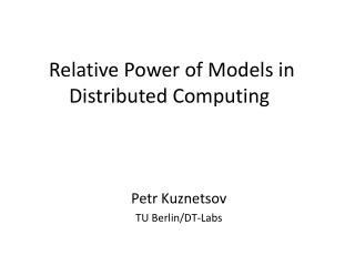 Relative Power of Models in Distributed Computing
