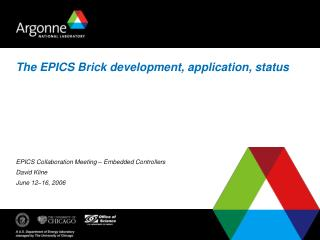 The EPICS Brick development, application, status