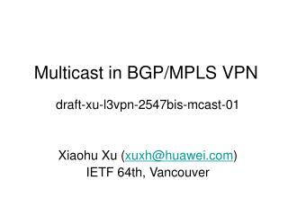 Multicast in BGP/MPLS VPN