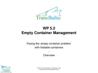 WP 5.2  Empty Container Management