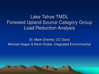 Lake Tahoe TMDL Forested Upland Source Category Group Load Reduction Analysis