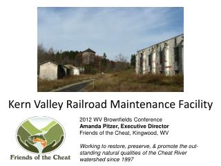 Kern Valley Railroad Maintenance Facility