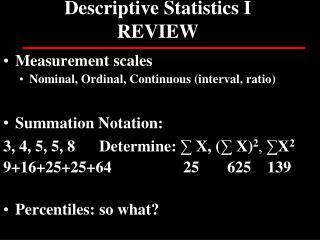 Descriptive Statistics I REVIEW