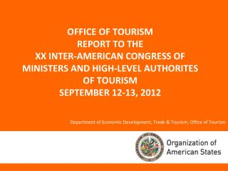 Department of Economic Development, Trade & Tourism, Office of Tourism