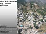 South Asia Earthquake  Fury Continues Save Lives