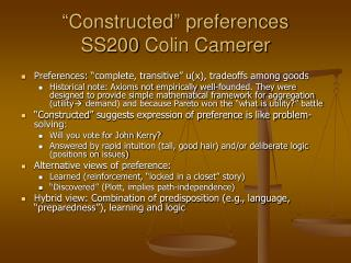 """Constructed"" preferences SS200 Colin Camerer"