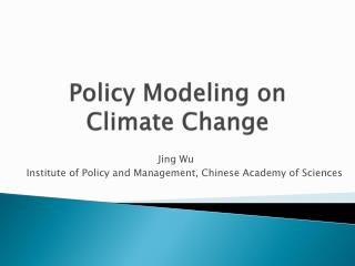 Policy Modeling on Climate Change