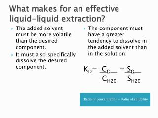 What makes for an effective liquid-liquid extraction?