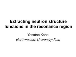 Extracting neutron structure functions in the resonance region
