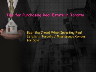 Tips for Purchasing Real Estate in Toronto