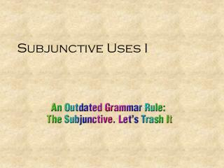 Subjunctive Uses I
