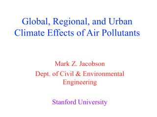 Global, Regional, and Urban Climate Effects of Air Pollutants