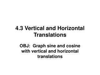4.3 Vertical and Horizontal Translations