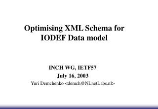 Optimising XML Schema for IODEF Data model