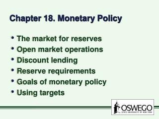 Chapter 18. Monetary Policy