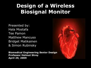 Design of a Wireless  Biosignal Monitor
