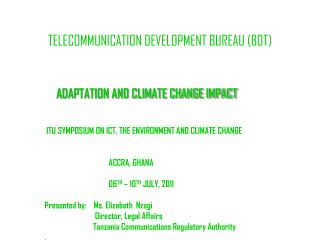 TELECOMMUNICATION DEVELOPMENT BUREAU (BDT)