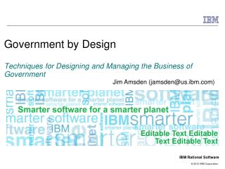 Government by Design Techniques for Designing and Managing the Business of Government