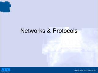Networks & Protocols