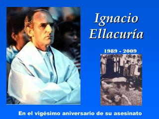 Ignacio Ellacur a
