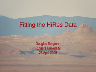 Fitting the HiRes Data