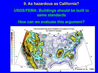 9. As hazardous as California? USGS/FEMA: Buildings should be built to same standards