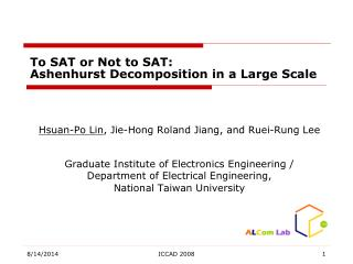 To SAT or Not to SAT: Ashenhurst Decomposition in a Large Scale