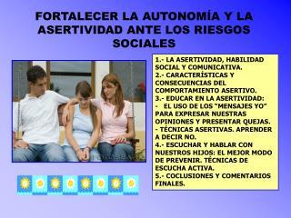 FORTALECER LA AUTONOMÍA Y LA ASERTIVIDAD ANTE LOS RIESGOS SOCIALES