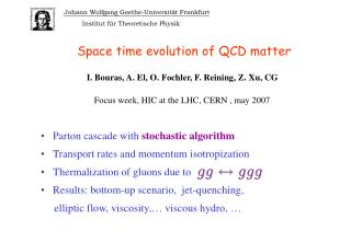 Space time evolution of QCD matter