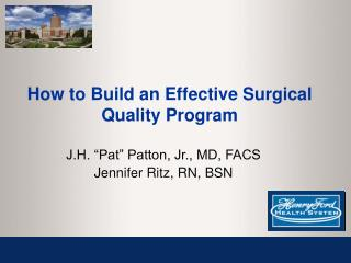 How to Build an Effective Surgical Quality Program