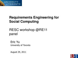 Requirements Engineering for  Social Computing RESC workshop @RE11  panel