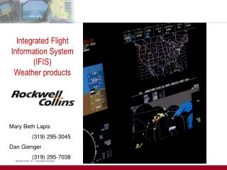 Integrated Flight Information System (IFIS) Weather products