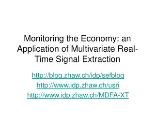 Monitoring the Economy: an Application ofMultivariate Real-Time Signal Extraction