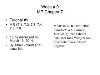Week # 9 MR Chapter 7