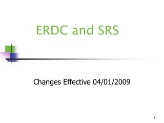 ERDC and SRS