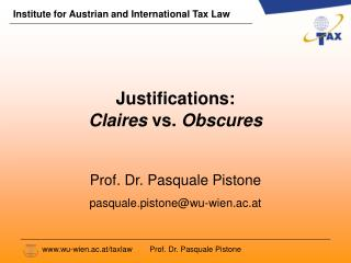 Justifications: Claires  vs.  Obscures