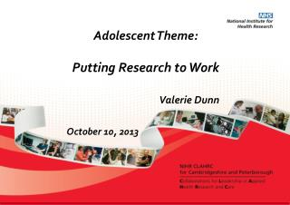 Adolescent Theme:  Putting Research to Work Valerie Dunn October 10, 2013