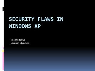 Security Flaws in Windows XP