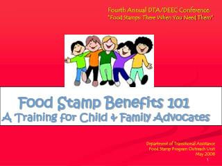 Food Stamp Benefits 101 A Training for Child & Family Advocates