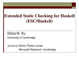 Extended Static Checking for Haskell (ESC/Haskell)
