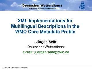 XML Implementations for Multilingual Descriptions in the WMO Core Metadata Profile